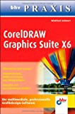 CorelDRAW Graphics Suite X6 (bhv Praxis)