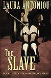 The Slave (161390004X) by Antoniou, Laura