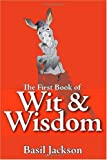 Basil Jackson The First Book Of Wit and Wisdom