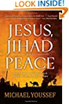 Jesus, Jihad and Peace: What Does Bib...