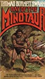 img - for Day of the Minotaur (Minotaur Trilogy, Bk. 3) book / textbook / text book