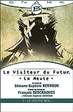 Le Ventre Mou - Le Visiteur du Futur - La Meute - �pisode 3: Le Visiteur du Futur, T1