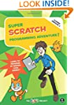 Super Scratch Programming Adventure!...