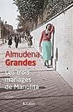 vignette de 'Les trois mariages de Manolita (Almudena Grandes)'