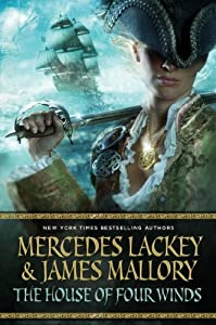 The House of the Four Winds: Book One of One Dozen Daughters by Mercedes Lackey and James Mallory