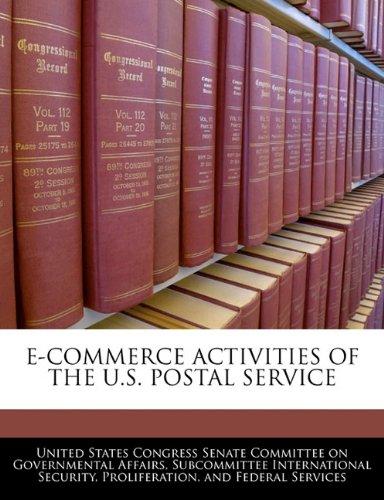 E-COMMERCE ACTIVITIES OF THE U.S. POSTAL SERVICE