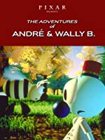 The Adventures of Andre & Wally B. - Pixar Short