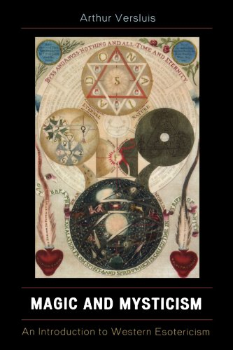 Magic and Mysticism: An Introduction to Western Esoteric...