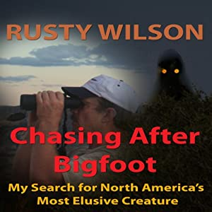 Chasing After Bigfoot Audiobook