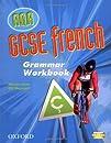 GCSE French for AQA Grammar Workbook