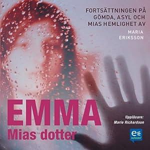 Emma, Mias dotter [Emma, Mia's Daughter]   [Maria Eriksson]