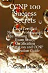 CCNP 100 Success Secrets - Cisco Cert...