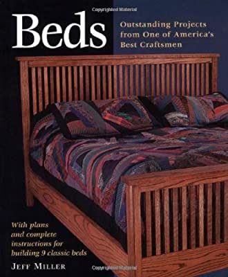 Beds: Outstanding Projects from One of America's Best Craftsmen (Step-By-Step Furniture) by Taunton Press