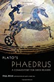 Plato's Phaedrus: A Commentary for Greek Readers (Oklahoma Series in Classical Culture Series) (0806142596) by Ryan, Paul