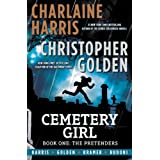 Cemetery Girl: Book One: The Pretenders (Graphic Novel) (The Cemetery Girl Trilogy)