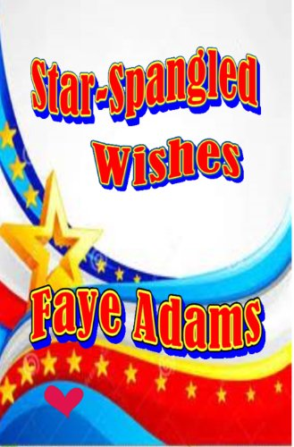 Faye Adams - Star-Spangled Wishes (The Wishes)