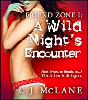 A Wild Night's Encounter (Friend Zone Book 1)