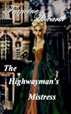 The Highwayman's Mistress