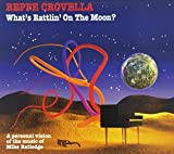 What's Rattlin' on the Moon By Beppe Crovella (2010-01-18)