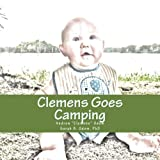 img - for Clemens Goes Camping (Mimsy & Me) (Volume 6) book / textbook / text book