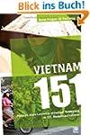 Vietnam 151: Portrait eines Landes in...