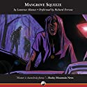 Mangrove Squeeze Audiobook by Laurence Shames Narrated by Richard Ferrone