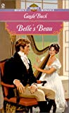 Belle's Beau (Signet Regency Romance) (0451201973) by Buck, Gayle