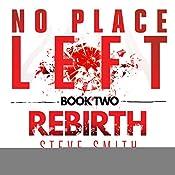 Rebirth: No Place Left, Book 2 | Steve Smith