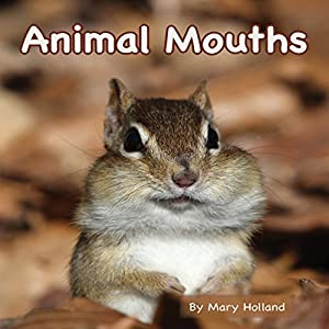 Animal Mouths Audiobook