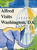 Alfred Visits Washington D.C.