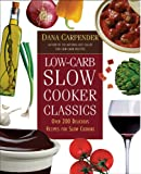 Low-carb Slow Cooker Classics (1840924837) by Carpender, Dana