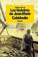 Les histoires de Jean-Marie Cabidoulin: Le Serpent de mer