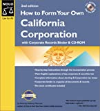 How to Form Your Own California Corporation: With Corporate Records Binder & CD-ROM (0873374568) by Anthony Mancuso