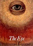 The Eye (Art and Imagination Series)