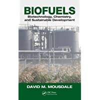 Biofuels: Biotechnology, Chemistry, and