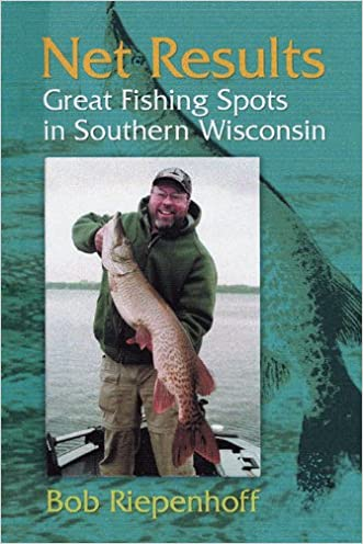Net Results: Great Fishing Spots in Southern Wisconsin