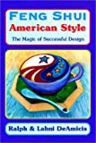 Feng Shui American Style by Ralph DeAmicis