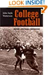 College Football: History, Spectacle,...