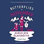 Butterflies in November | Audur Ava Olafsdottir