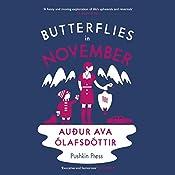 Butterflies in November   [Audur Ava Olafsdottir]