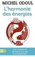 L'harmonie des énergies : Guide de la pratique taoïste et les fondements du Shiatsu