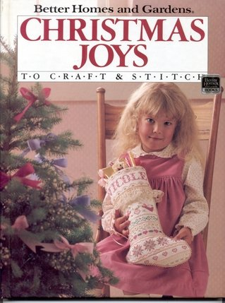 Better Homes and Gardens Christmas Joys to Craft & Stitch