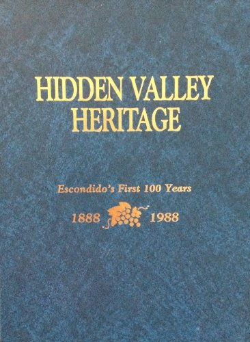 hidden-valley-heritage-escondidos-first-100-years