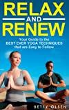 img - for Relax and Renew: Your Guide to the Best Ever Yoga Techniques that are Easy to Follow book / textbook / text book