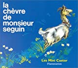 La Chevre De Monsieur Seguin = Mr Seguin's Goat (French Edition)