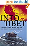 Into Tibet: The CIA's First Atomic Sp...