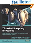 ZBrush 4 Sculpting for Games: Beginne...