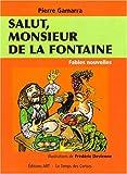 echange, troc Pierre Gamarra - Salut, monsieur de la Fontaine