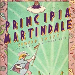 Principia Martindale | [Edward Swift]
