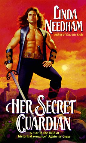 Her Secret Guardian (Avon Historical Romance), LINDA NEEDHAM